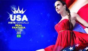 Ivete Sangalo vem aos EUA com a turnê Real Fantasia – Planeta Música