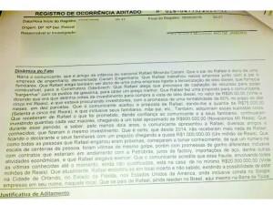 Registro de ocorrência feito por uma das vítimas na delegacia: prejuízo dele e de familiares chegou a R$ 1 milhão, segundo o depoimento (Foto: Reprodução/Polícia Civil)