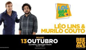 Agenda: Os humoristas Leo Lins e Murilo Couto em Miami