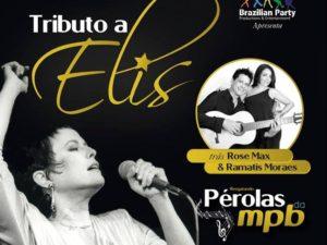 Rose Max & Ramatis em tributo a Elis Regina