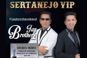 Sertanejo Vip com Jay Brothers nesse sábado