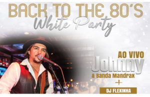 BACK TO THE 80's – WHITE PARTY